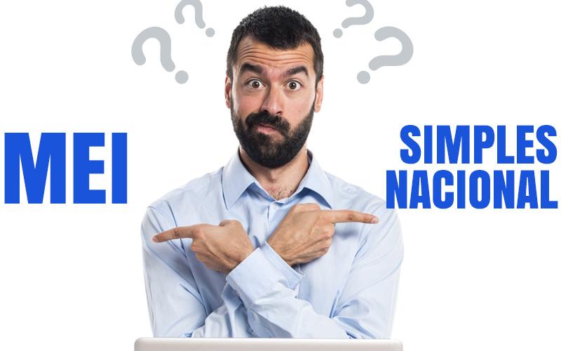Qual a Melhor Opção, MEI ou Simples Nacional?